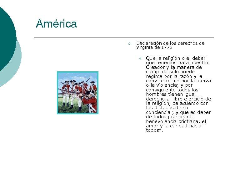 América ¡ Declaración de los derechos de Virginia de 1776 l Que la religión