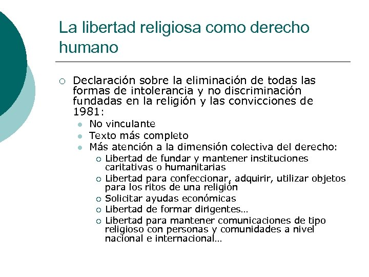La libertad religiosa como derecho humano ¡ Declaración sobre la eliminación de todas las