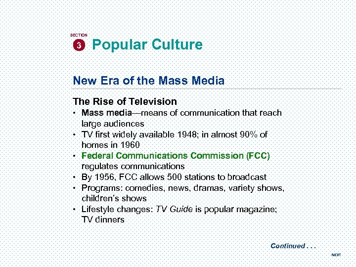 SECTION 3 Popular Culture New Era of the Mass Media The Rise of Television