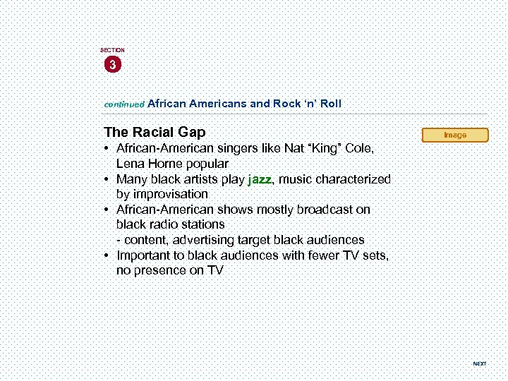 SECTION 3 continued African Americans and Rock 'n' Roll The Racial Gap Image •