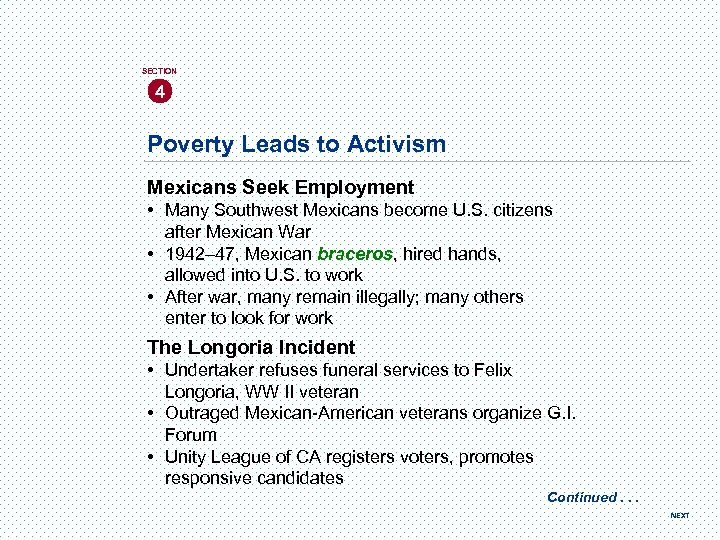 SECTION 4 Poverty Leads to Activism Mexicans Seek Employment • Many Southwest Mexicans become