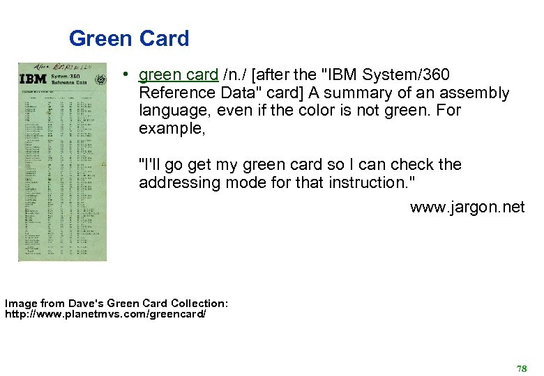 Green Card • green card /n. / [after the