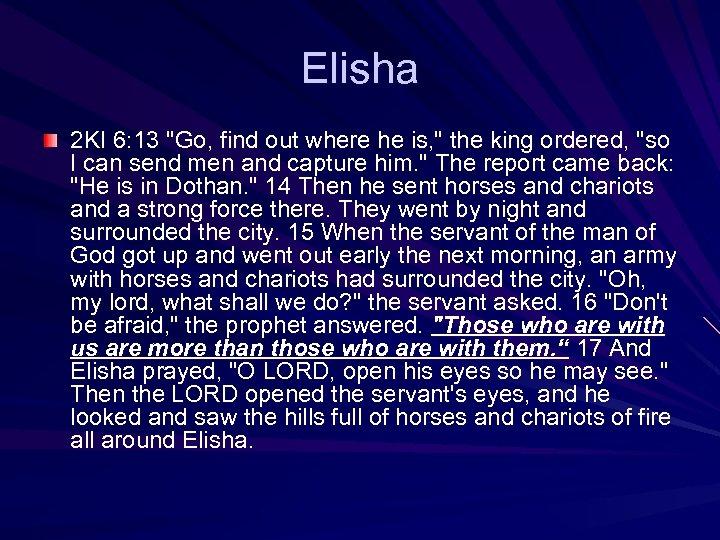 Elisha 2 KI 6: 13