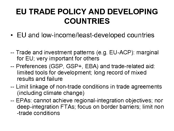 EU TRADE POLICY AND DEVELOPING COUNTRIES • EU and low-income/least-developed countries -- Trade and