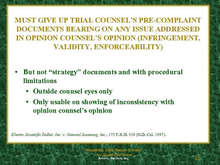 MUST GIVE UP TRIAL COUNSEL'S PRE-COMPLAINT DOCUMENTS BEARING ON ANY ISSUE ADDRESSED IN OPINION