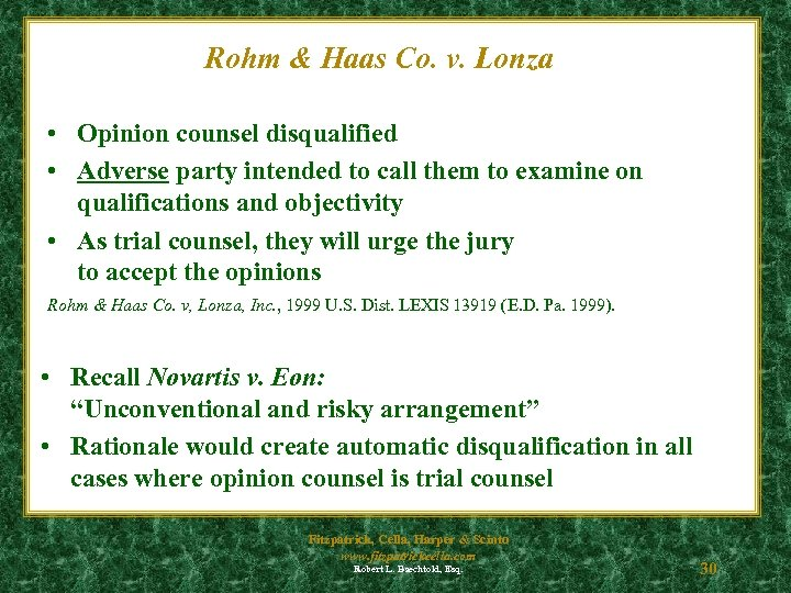 Rohm & Haas Co. v. Lonza • Opinion counsel disqualified • Adverse party intended