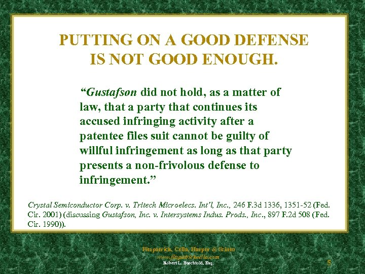 """PUTTING ON A GOOD DEFENSE IS NOT GOOD ENOUGH. """"Gustafson did not hold, as"""