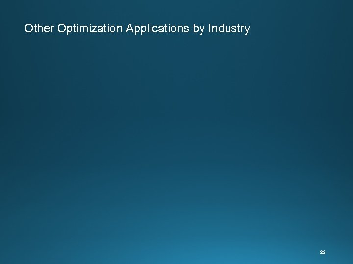 Other Optimization Applications by Industry