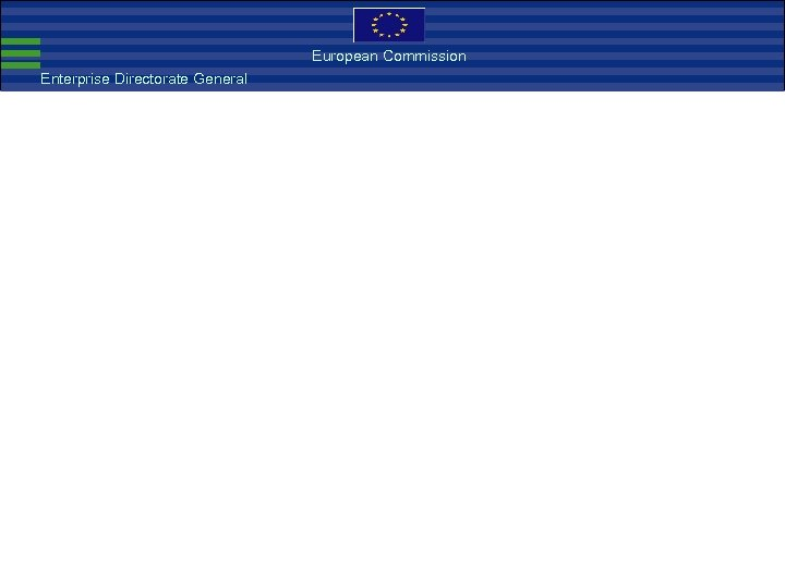 European Commission Enterprise Directorate General