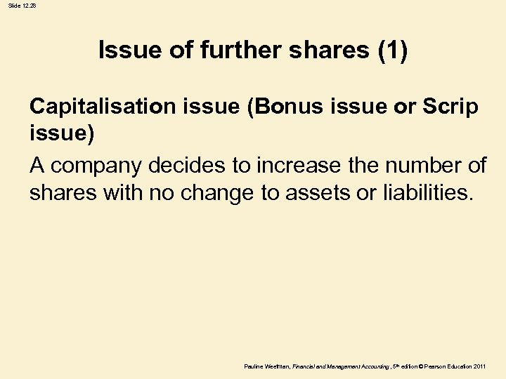 Slide 12. 28 Issue of further shares (1) Capitalisation issue (Bonus issue or Scrip