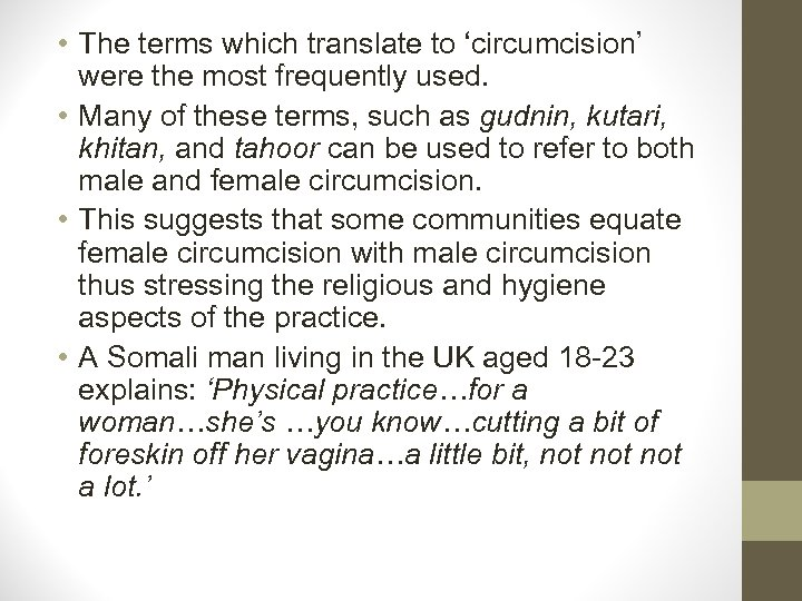 • The terms which translate to 'circumcision' were the most frequently used. •