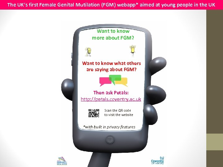 The UK's first Female Genital Mutilation (FGM) webapp* aimed at young people in the