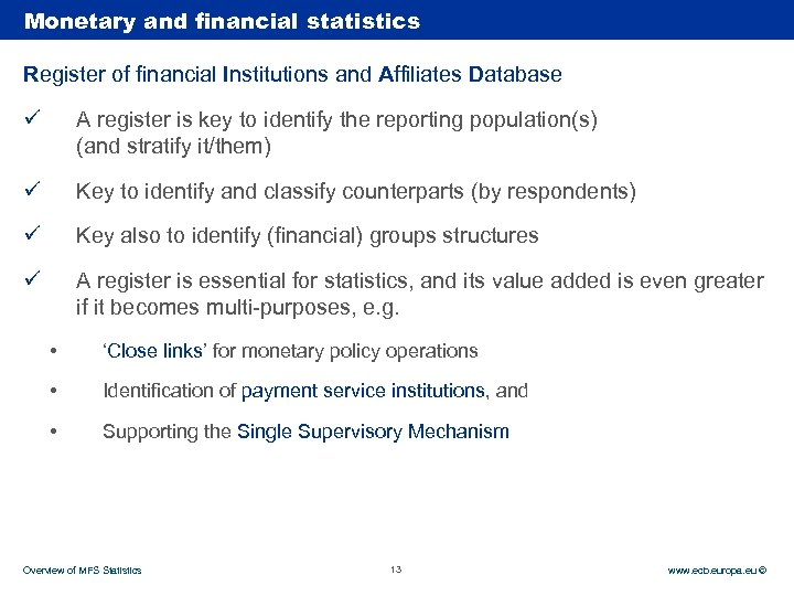 Rubric Monetary and financial statistics Register of financial Institutions and Affiliates Database ü A