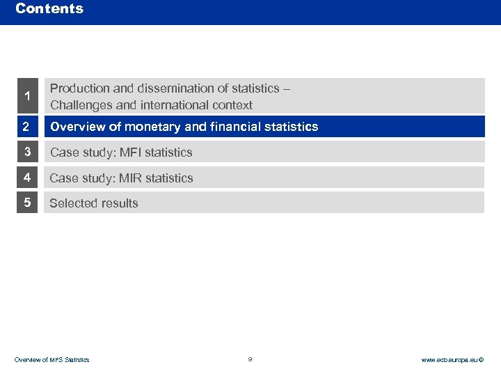 Contents Rubric 1 Production and dissemination of statistics – Challenges and international context 2