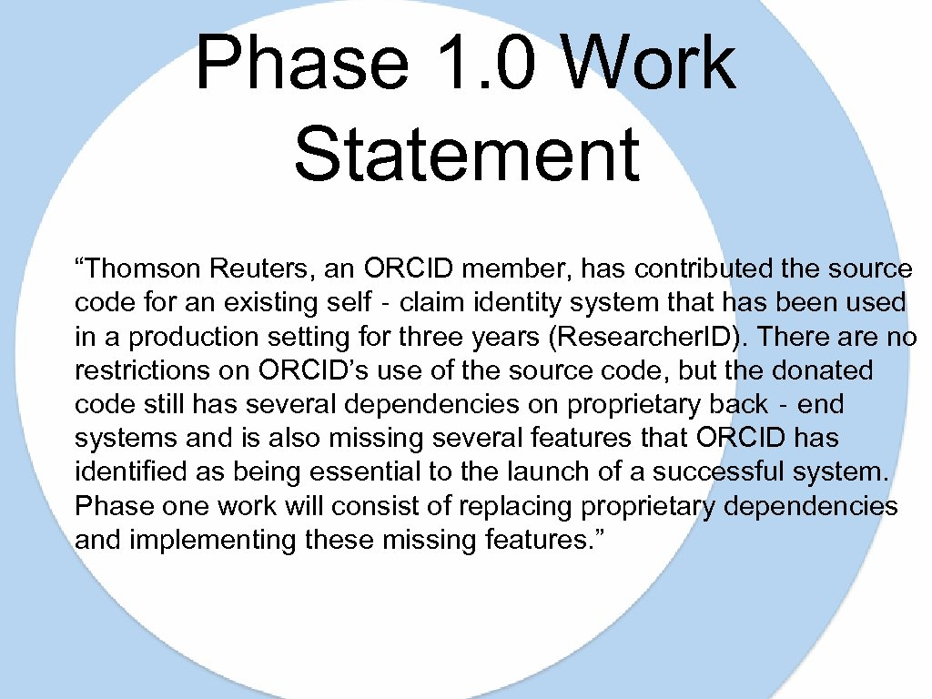 """Phase 1. 0 Work Statement """"Thomson Reuters, an ORCID member, has contributed the source"""