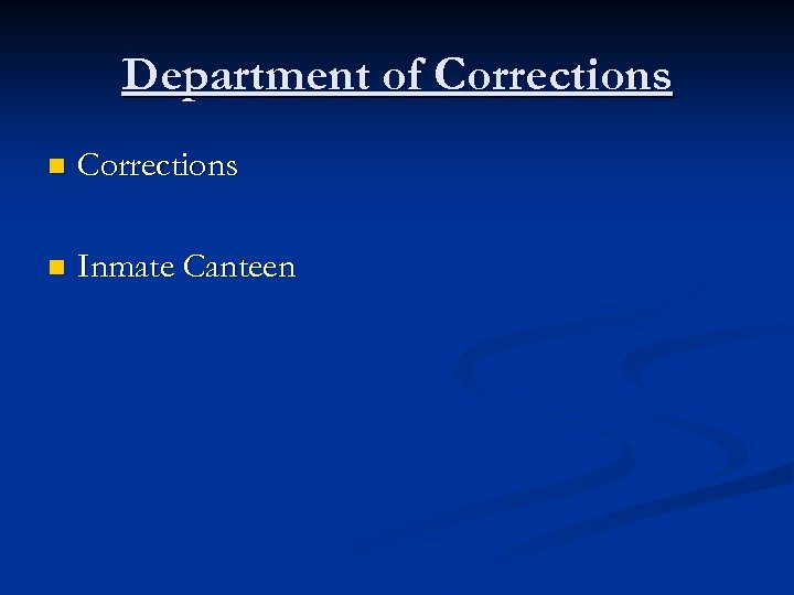 Department of Corrections n Inmate Canteen