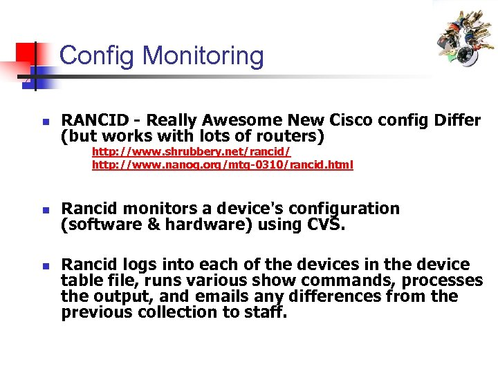Config Monitoring n RANCID - Really Awesome New Cisco config Differ (but works with
