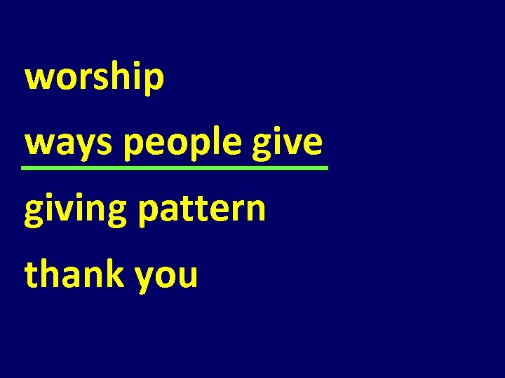 worship ways people giving pattern thank you