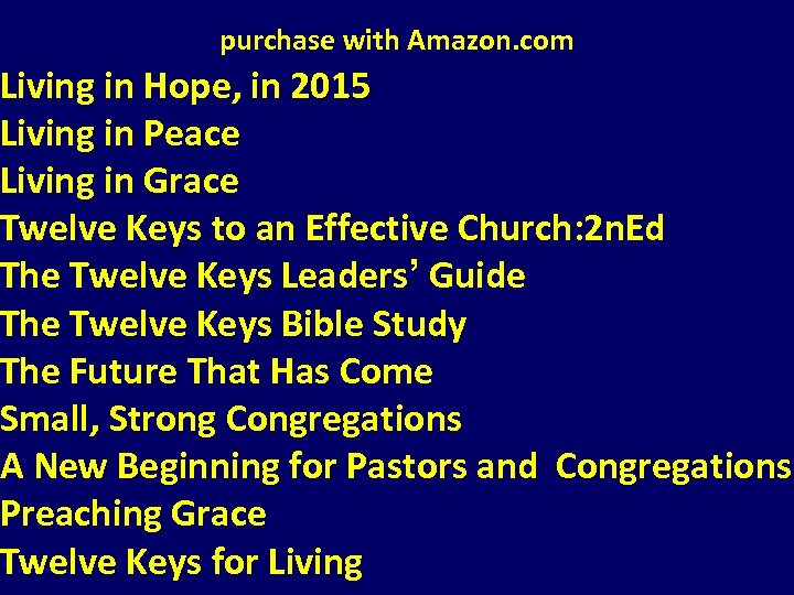 purchase with Amazon. com Living in Hope, in 2015 Living in Peace Living in