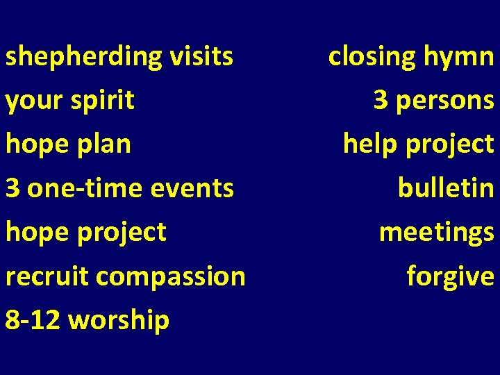 shepherding visits your spirit hope plan 3 one-time events hope project recruit compassion 8