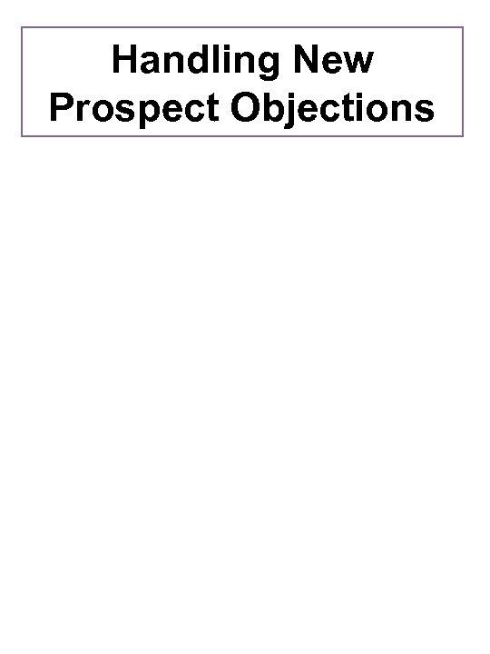 Handling New Prospect Objections