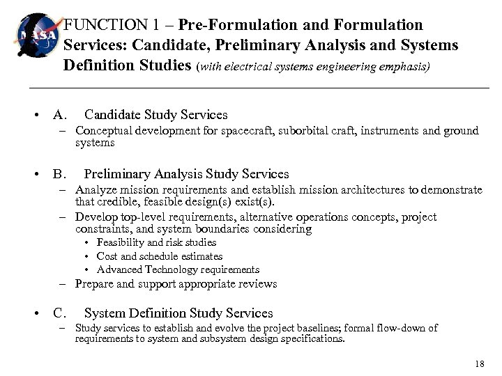 FUNCTION 1 – Pre-Formulation and Formulation Services: Candidate, Preliminary Analysis and Systems Definition Studies