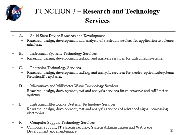 FUNCTION 3 – Research and Technology Services • A. Solid State Device Research and
