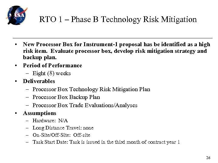 RTO 1 – Phase B Technology Risk Mitigation • New Processor Box for Instrument-1