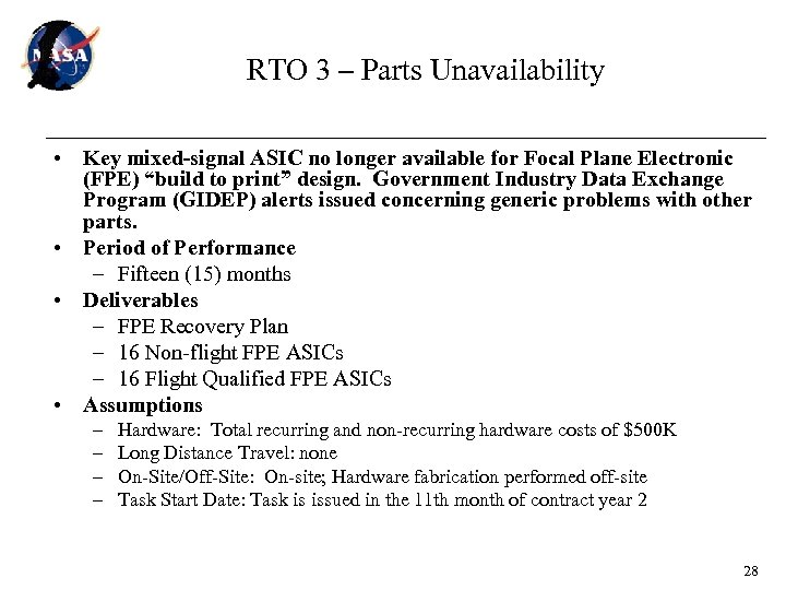 RTO 3 – Parts Unavailability • Key mixed-signal ASIC no longer available for Focal