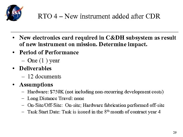 RTO 4 – New instrument added after CDR • New electronics card required in