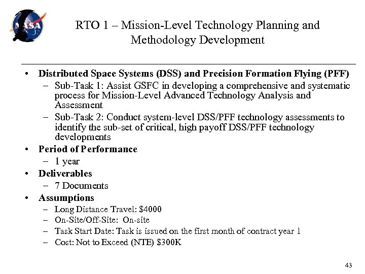 RTO 1 – Mission-Level Technology Planning and Methodology Development • Distributed Space Systems (DSS)