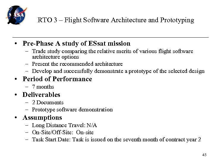 RTO 3 – Flight Software Architecture and Prototyping • Pre-Phase A study of ESsat