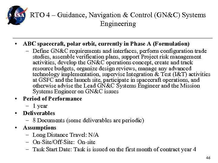 RTO 4 – Guidance, Navigation & Control (GN&C) Systems Engineering • ABC spacecraft, polar