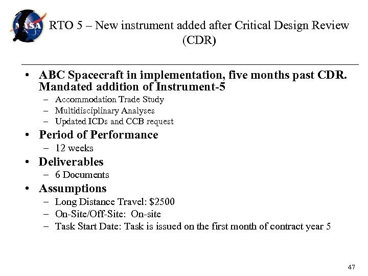 RTO 5 – New instrument added after Critical Design Review (CDR) • ABC Spacecraft