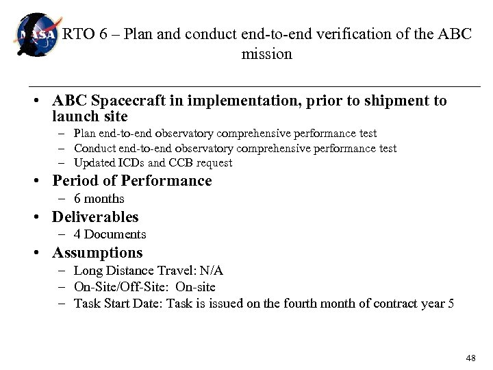 RTO 6 – Plan and conduct end-to-end verification of the ABC mission • ABC