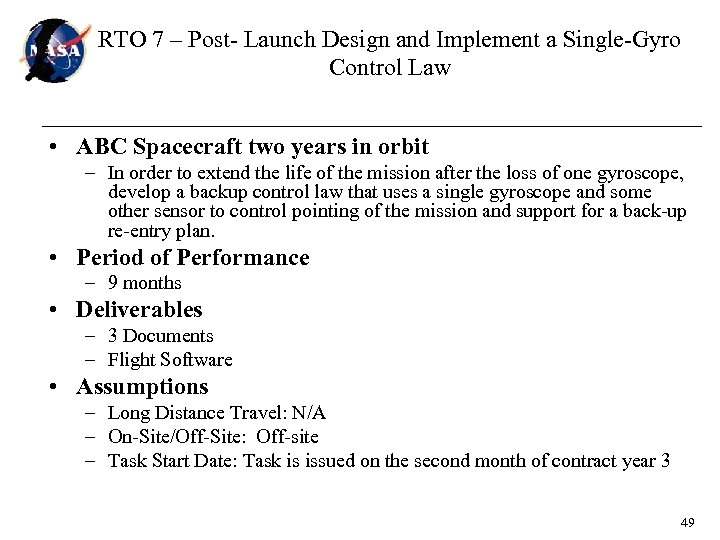RTO 7 – Post- Launch Design and Implement a Single-Gyro Control Law • ABC