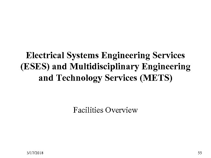 D R Electrical Systems Engineering Services (ESES) and Multidisciplinary Engineering and Technology Services (METS)