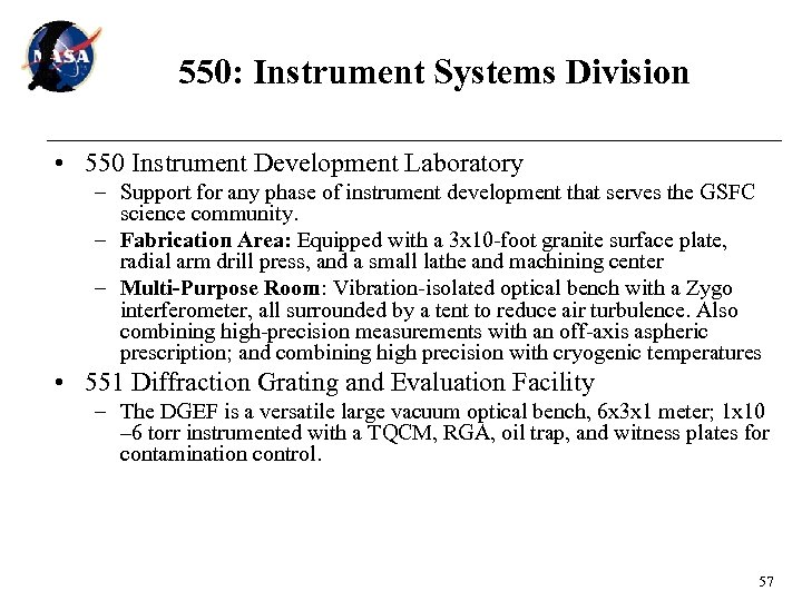 550: Instrument Systems Division • 550 Instrument Development Laboratory – Support for any phase
