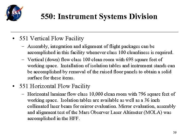 550: Instrument Systems Division • 551 Vertical Flow Facility – Assembly, integration and alignment