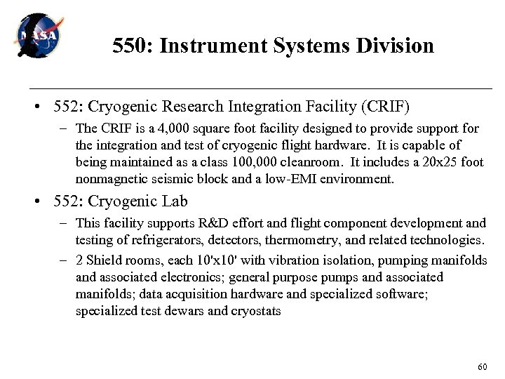 550: Instrument Systems Division • 552: Cryogenic Research Integration Facility (CRIF) – The CRIF
