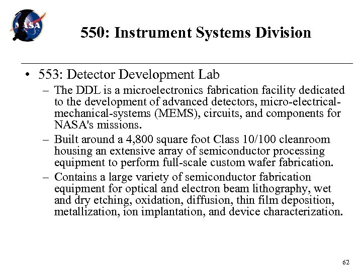 550: Instrument Systems Division • 553: Detector Development Lab – The DDL is a