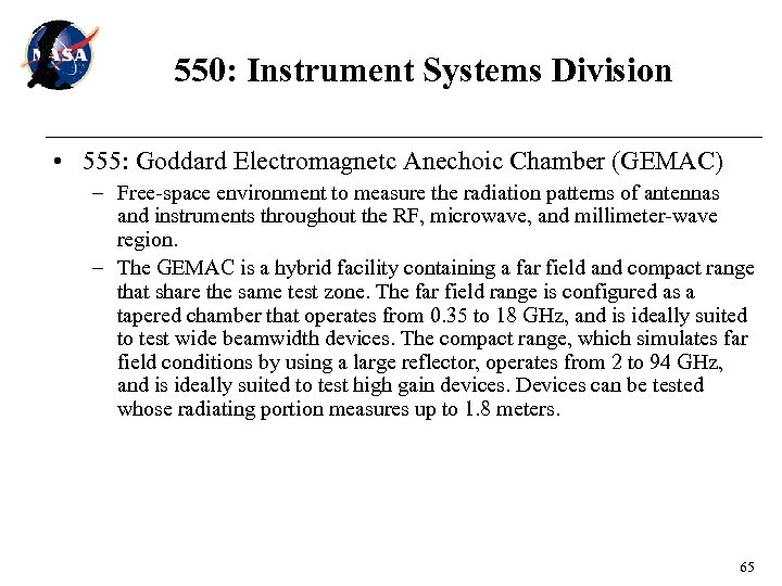 550: Instrument Systems Division • 555: Goddard Electromagnetc Anechoic Chamber (GEMAC) – Free-space environment
