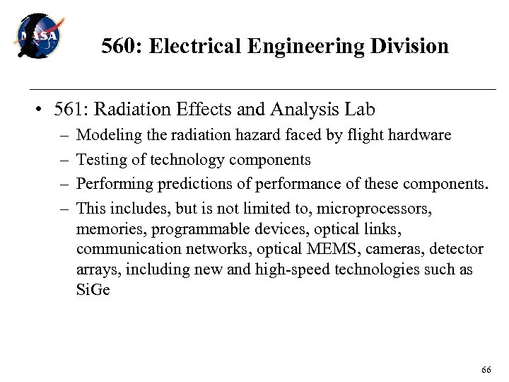 560: Electrical Engineering Division • 561: Radiation Effects and Analysis Lab – – Modeling
