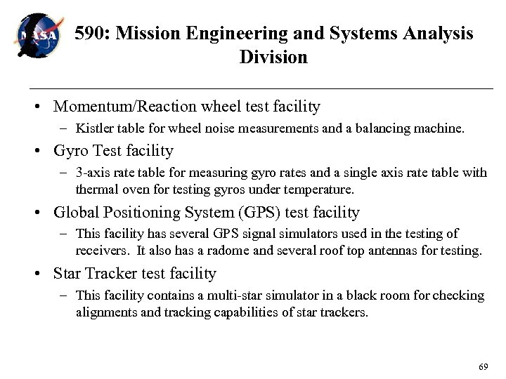 590: Mission Engineering and Systems Analysis Division • Momentum/Reaction wheel test facility – Kistler