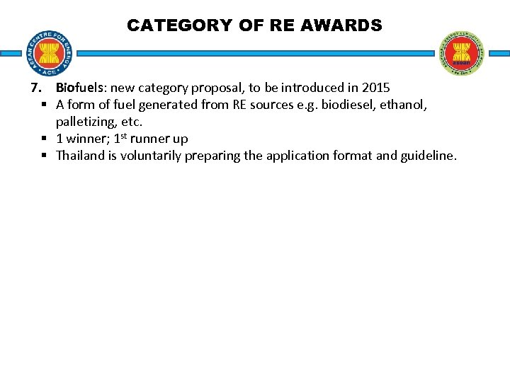 CATEGORY OF RE AWARDS 7. Biofuels: new category proposal, to be introduced in 2015