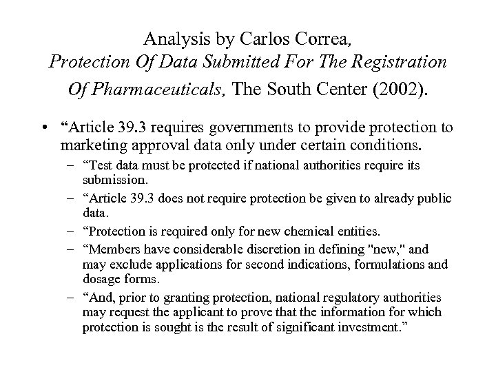 Analysis by Carlos Correa, Protection Of Data Submitted For The Registration Of Pharmaceuticals, The