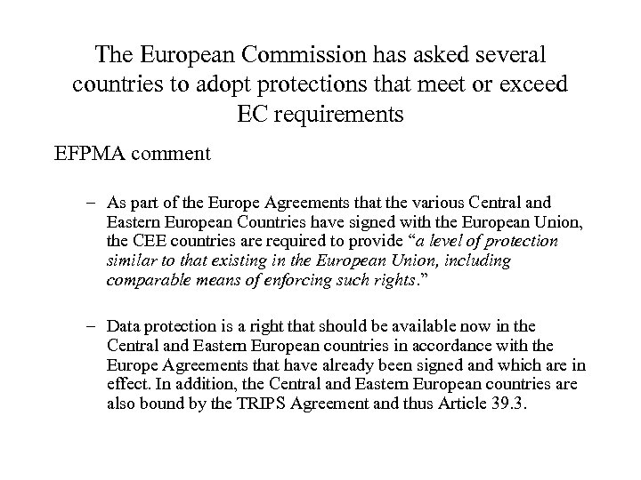 The European Commission has asked several countries to adopt protections that meet or exceed