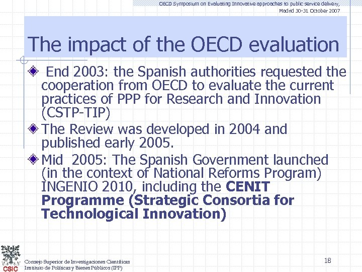 OECD Symposium on Evaluating Innovative approaches to public service delivery, Madrid 30 -31 October