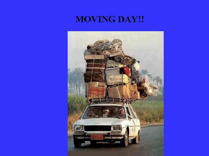 MOVING DAY!!