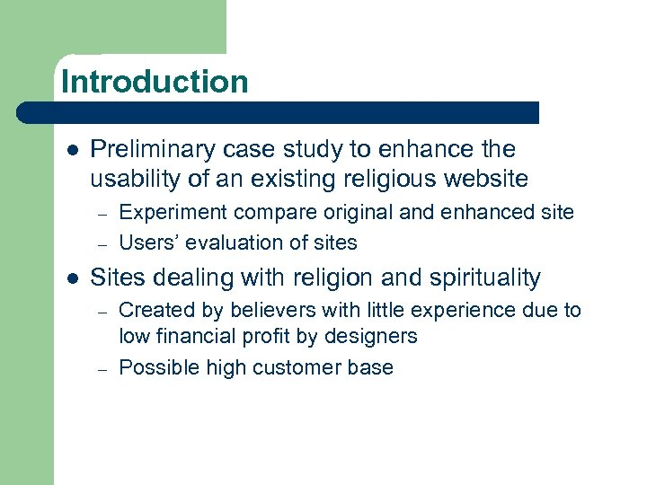 Introduction l Preliminary case study to enhance the usability of an existing religious website